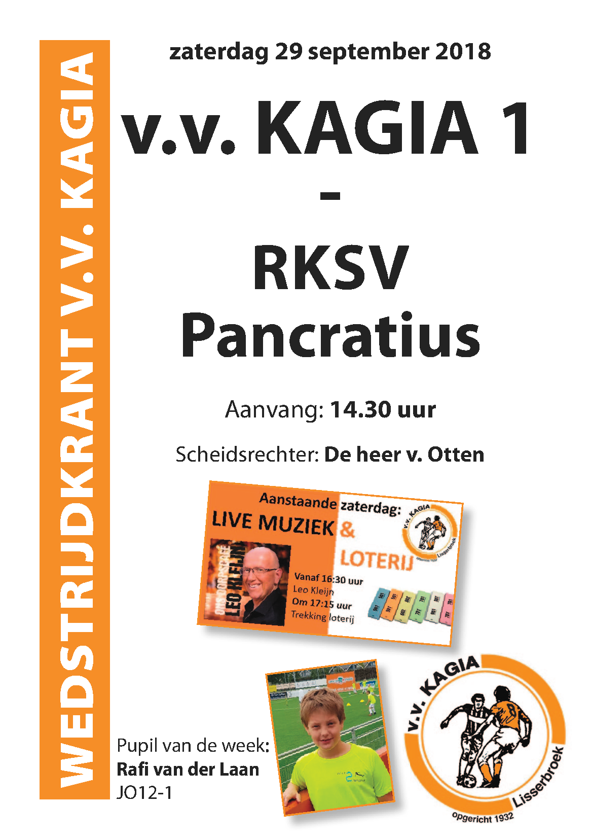Wedstrijdkrantje | v.v. Kagia 1 – Pancratius 1