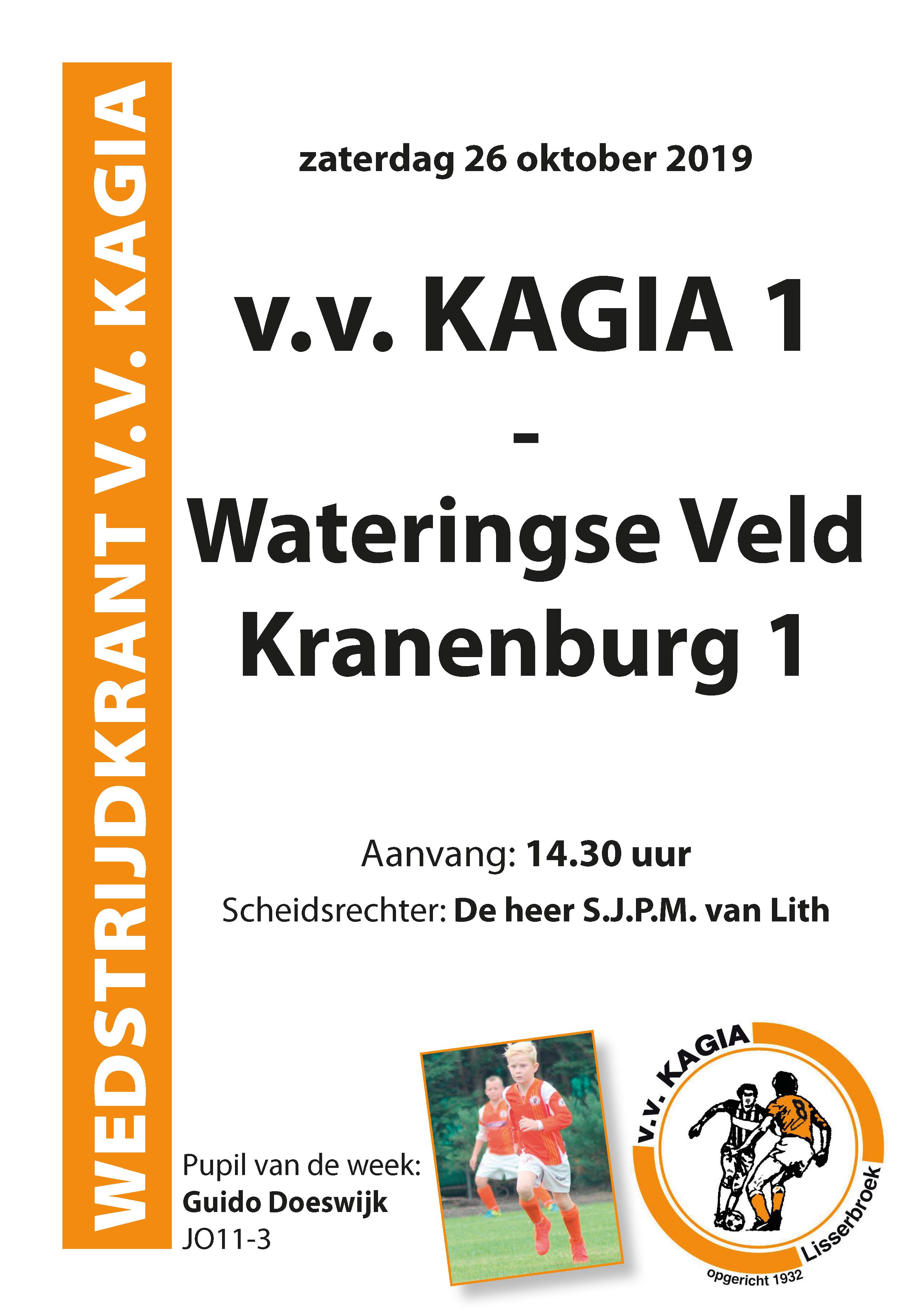 Wedstrijdkrantje | v.v. Kagia 1 – Wateringse Veld Kranenburg 1